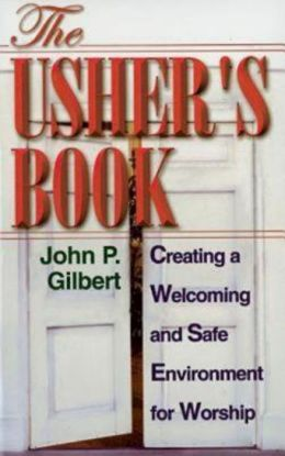 Usher's Book: Creating a Welcoming and Safe Environment for Worship