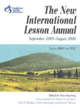 New International Lesson Annual, September 2005-August 2006