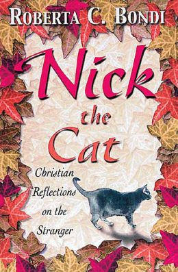 Nick the Cat: Christian Reflections on the Stranger
