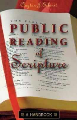 Public Reading of Scripture: A Handbook