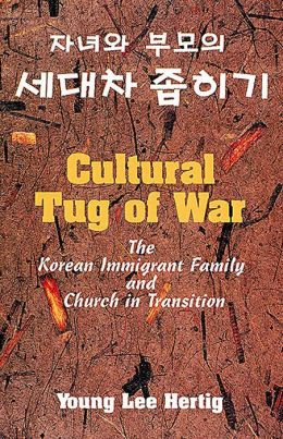 Cultural Tug of War: The Korean Immigrant Family and Church in Transition