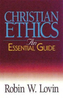 Christian Ethics: An Essential Guide