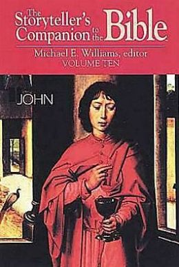 Storyteller's Companion to the Bible: John