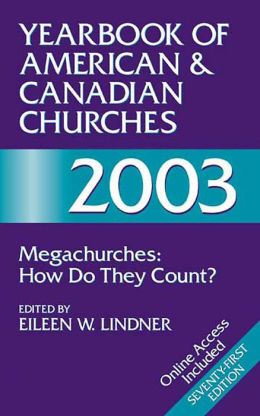 Yearbook of American Canadian Churches, 2003