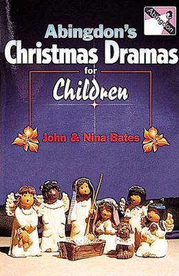 Abingdon's Christmas Drama for Children