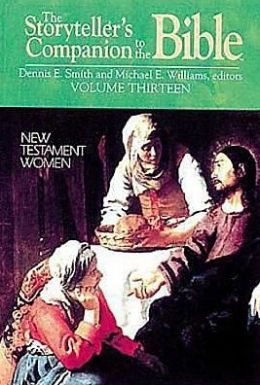 The Storyteller's Companion to the Bible: New Testament Women