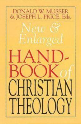 New & Enlarged Handbook of Christian Theology