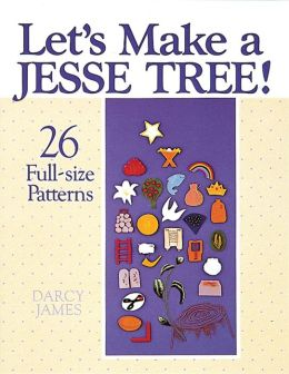 Let's Make a Jesse Tree!