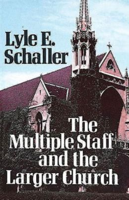 Multiple Staff and the Larger Church