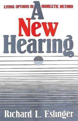 New Hearing: Living Options in Homiletic Method