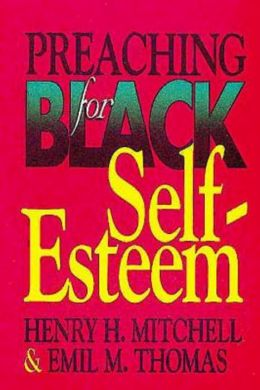 Preaching for Black: Self-Esteem
