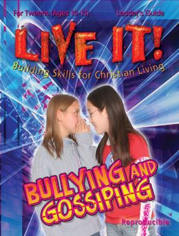 Live It Bullying and Gossiping