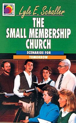 The Small Membership Church: Scenarios for Tomorrow