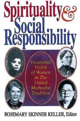 Spirituality and Social Responsibility