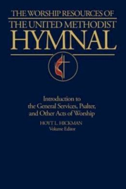 The United Methodist Hymnal: Worship Resources