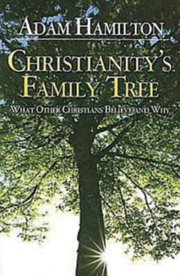 Christianity's Family Tree: Participant's Book