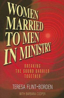 Breaking the Sound Barrier: Women Married to Men in Ministry