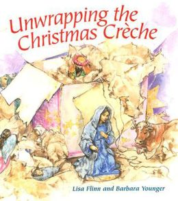 Unwrapping the Christmas Creche