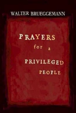 Prayers For A Privileged People