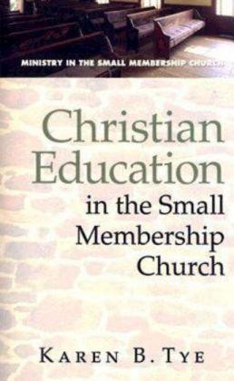 Christian Education In Small Membership Church