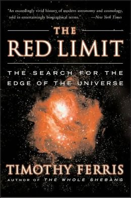 Red Limit: The Search for the Edge of the Universe