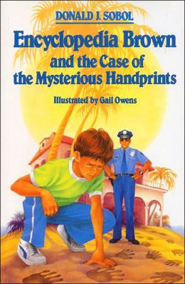 Encyclopedia Brown and the Case of the Mysterious Handprints (Encyclopedia Brown Series #16)