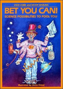 Bet You Can: Science Possibilities to Fool You