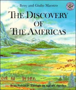 Discovery of the Americas: From Prehistory Through the Age of Columbus