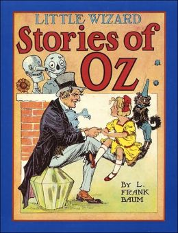 Little Wizard Stories of Oz (Oz Series)
