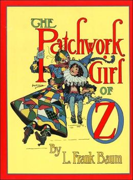 The Patchwork Girl of Oz (Oz Series #7)