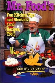 Mr. Food - Fun Kitchen Tips