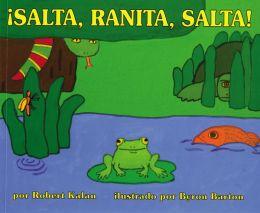 Jump, Frog, Jump!: Salta, Ranita, salta!