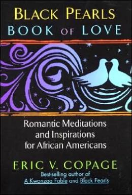 Black Pearls Book of Love: Romantic Meditations and Inspirations for African Americans