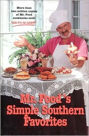 Mr. Food's Simple Southern Favorites