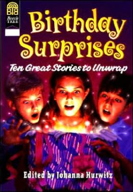 Birthday Surprises: Ten Great Stories to Unwrap