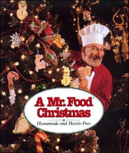 Mr. Food Christmas: Homemade and Hassle-Free