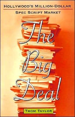 Big Deal: Hollywood's Million-Dollar Spec Script Market