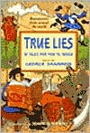 True Lies: 10 Tales for You to Judge