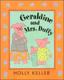 Geraldine and Mrs. Duffy Holly Keller