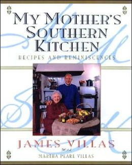 My Mother's Southern Kitchen: Recipes and Reminiscences