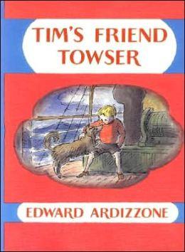 Tim's Friend Towser