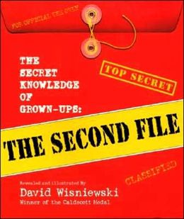 Secret Knowledge of Grown-Ups: The Second File