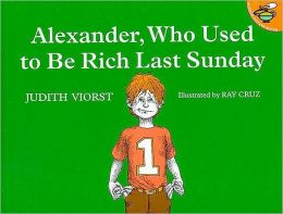 Alexander, Who Used to Be Rich, Last Sunday