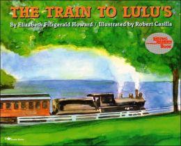 Train to Lulu's