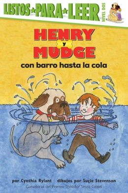 Henry y Mudge con barro hasta el rabo (Henry and Mudge in Puddle Trouble)