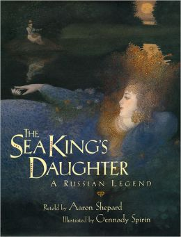 The Sea King's Daughter: A Russian Legend