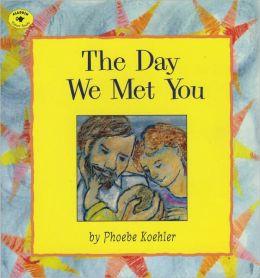Day We Met You