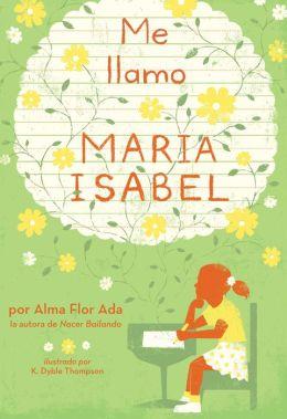 Me llamo María Isabel (My Name Is María Isabel)