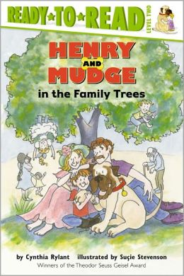Henry and Mudge in the Family Trees (Henry and Mudge Series #15)