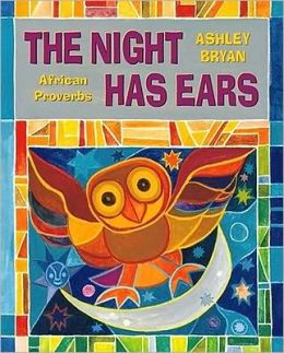 Night Has Ears: African Proverbs